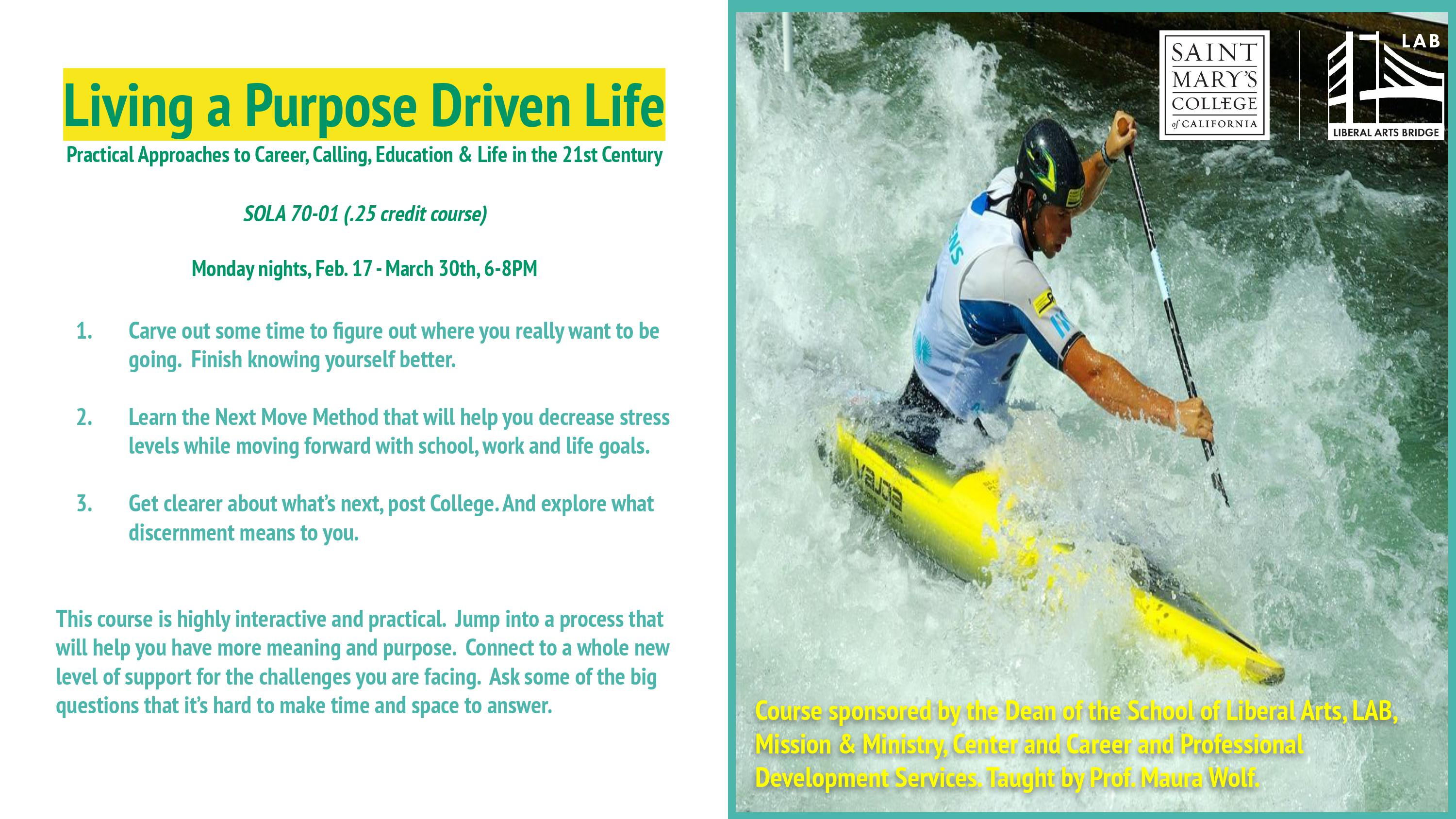 New Course Offering: SOLA 70-01 Living a Purpose Driven Life