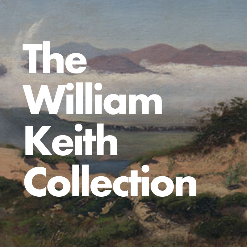 The William Keith Collection