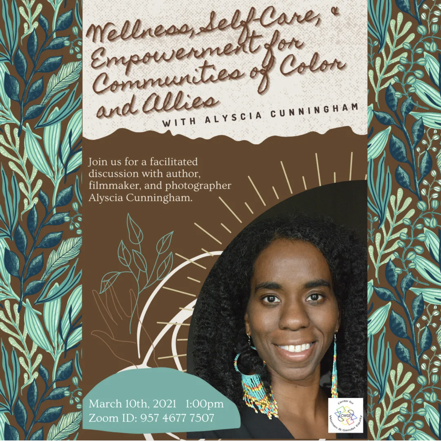 Wellness, Self Care & Empowerment For Communities of Color and Allies Facilitated Discussion by Alyscia Cunningham, Author, Filmmaker & Photographer